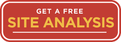 Get a FREE Site Analysis