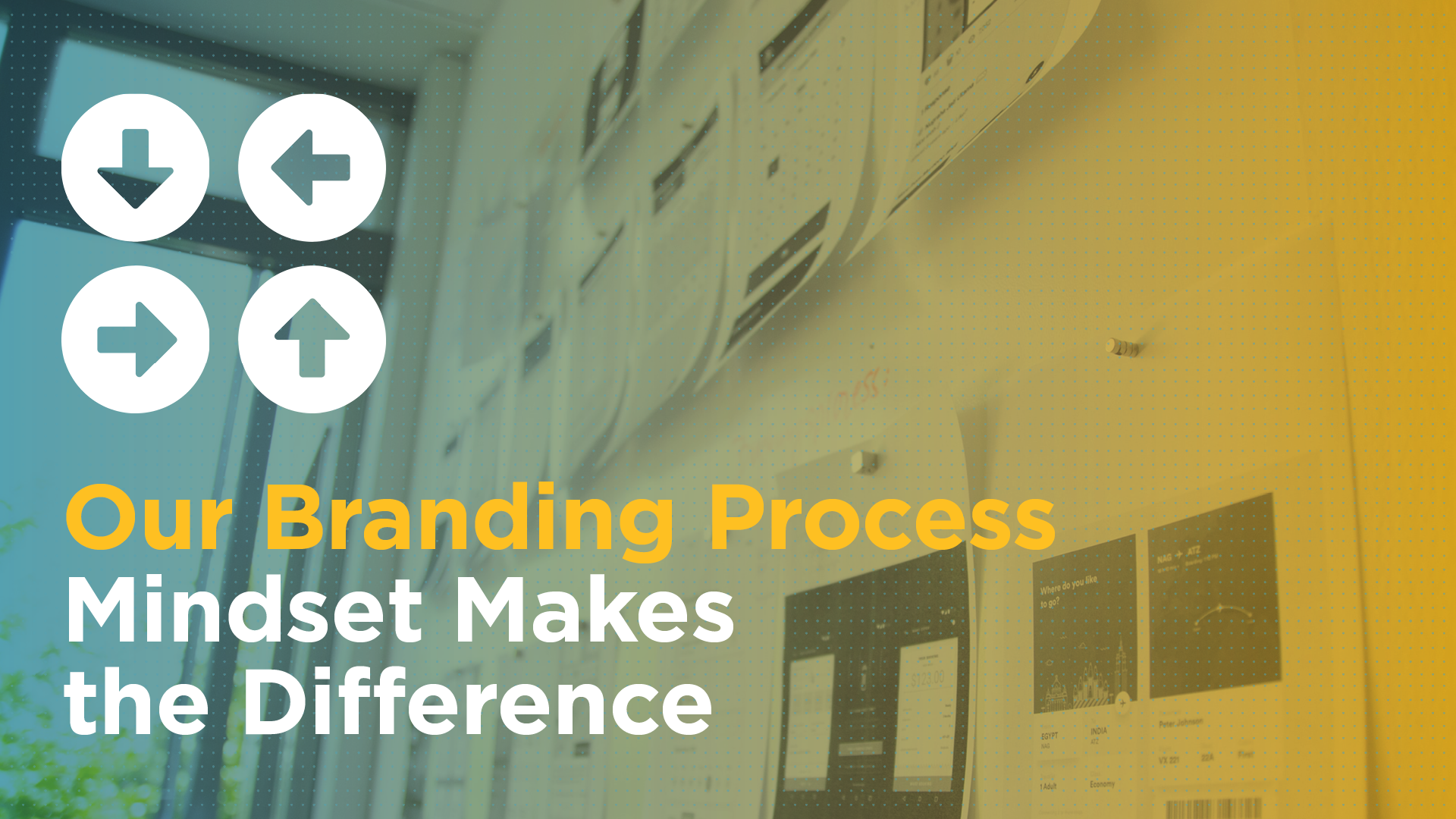 Our Branding Process: Mindset Makes the Difference Featured Image