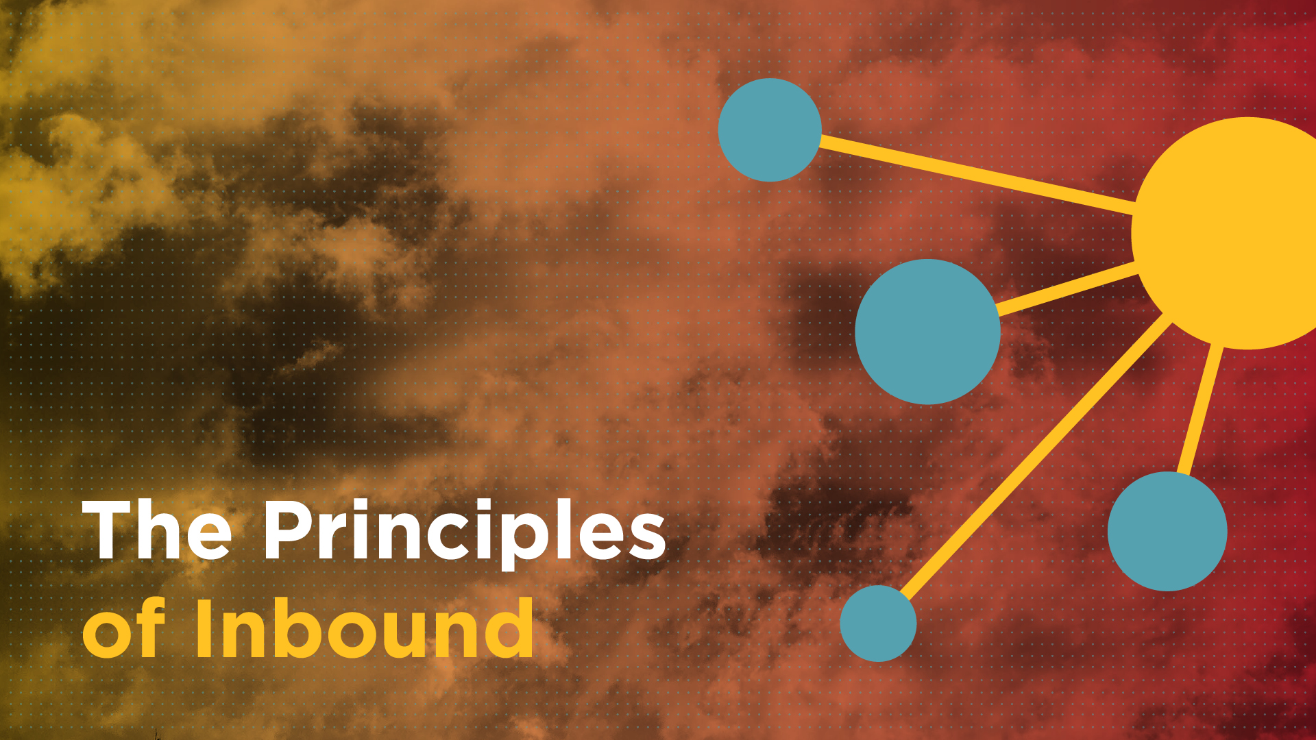 The Principles of Inbound Featured Image