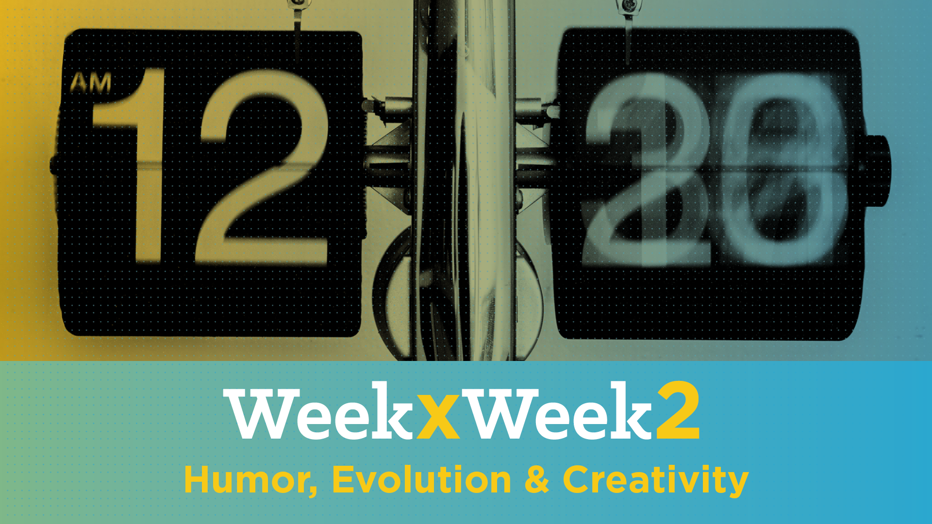 Week x Week 2: Humor, Evolution & Creativity Featured Image