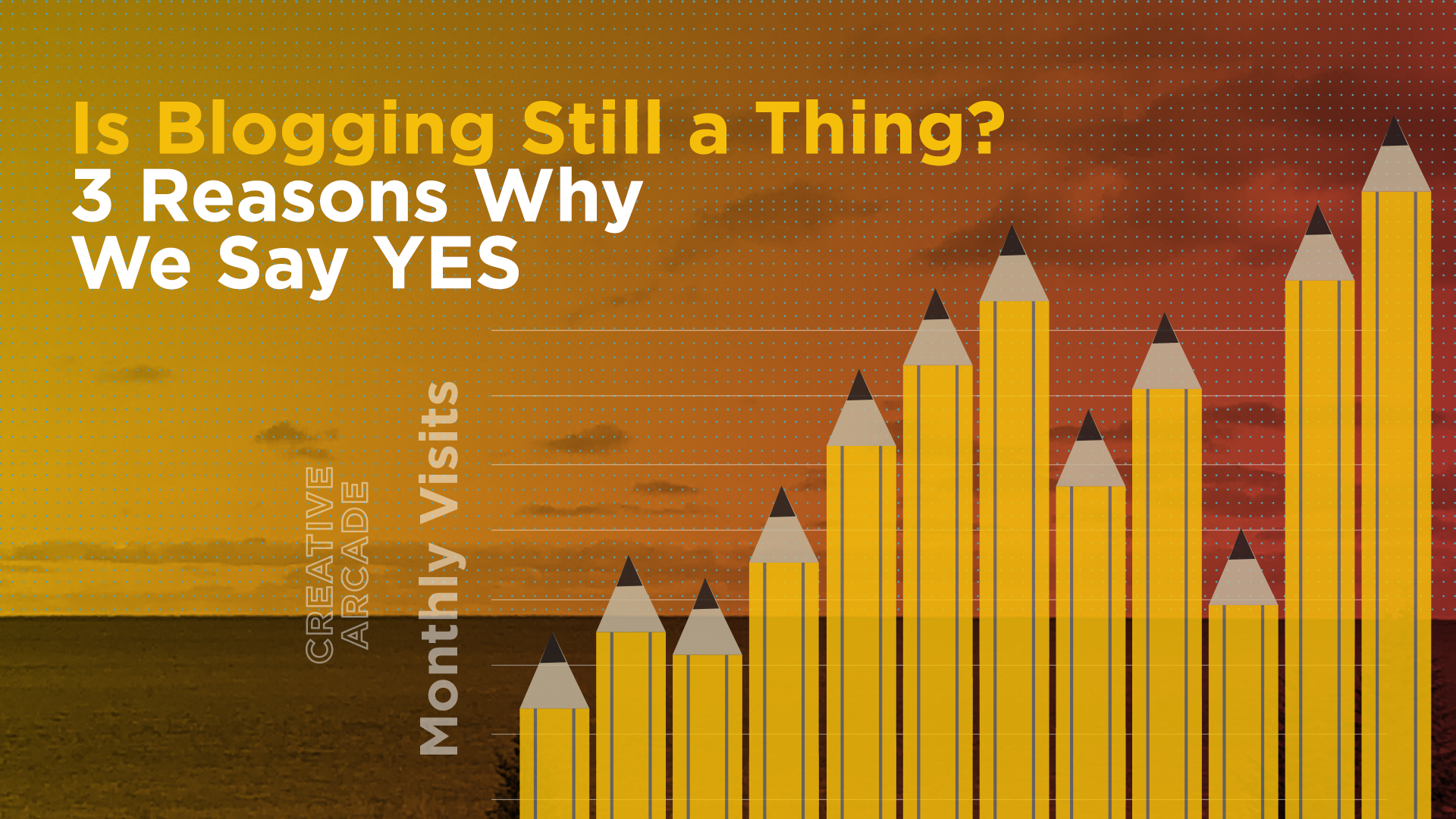 Is Blogging Still a Thing? Here's 3 Reasons Why We Say YES Featured Image